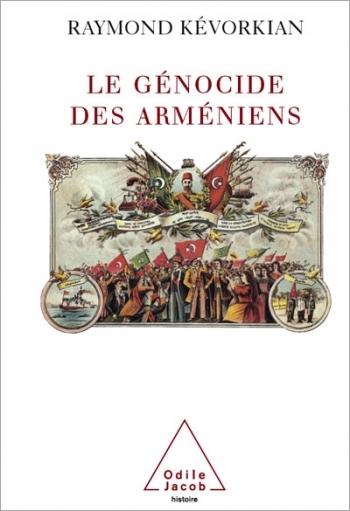 Génocide des Arméniens (Le)