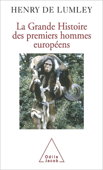 Great History of the First Humans in Europe (The)