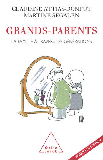 Grands-Parents - La famille à travers les générations