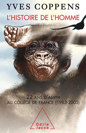 Histoire de l'Homme (L') - 22 ans d'amphi au Collège de France