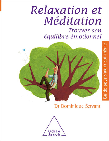 Relaxation et Méditation - Trouver son équilibre émotionnel