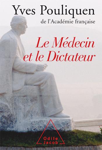 Médecin et le Dictateur (Le)