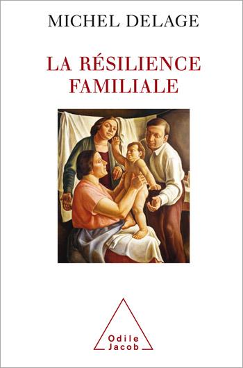 Résilience familiale (La)