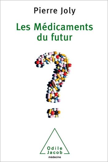 Médicaments du futur (Les)