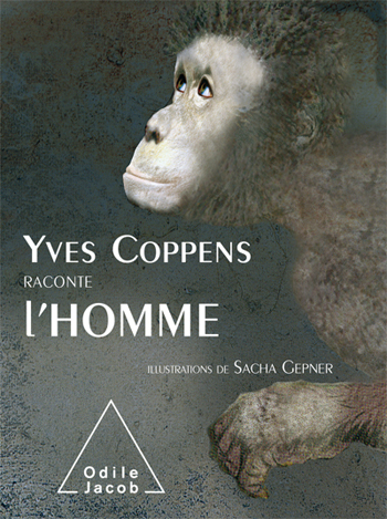 Yves Coppens Recounts The Story of Man
