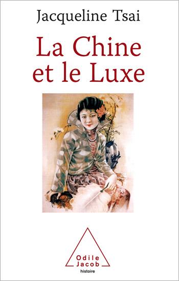 Chine et le Luxe (La)