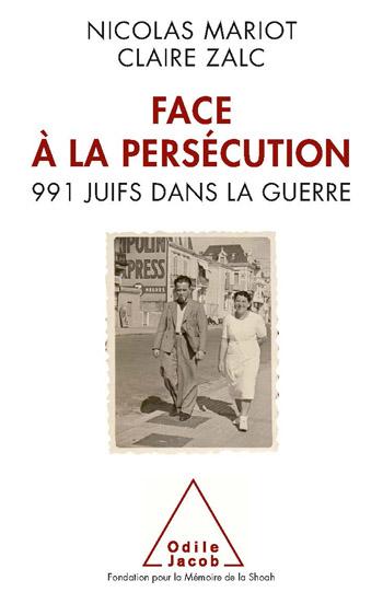 Face à la persécution - 991 Juifs dans la guerre