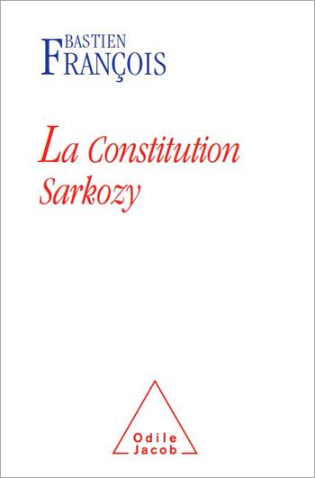 Constitution Sarkozy (La)