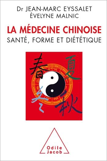Médecine chinoise (La) - Santé, forme et diététique