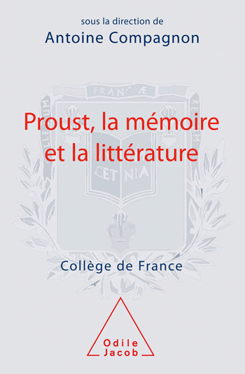 Proust, Memory and Literature