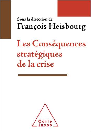 Conséquences stratégiques de la crise (Les)