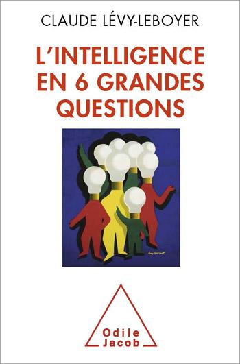 intelligence en six grandes questions (L')