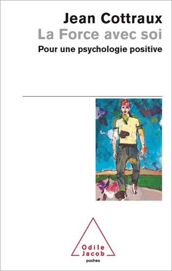 Force Inside Us (The) - In Defence of Positive Psychology