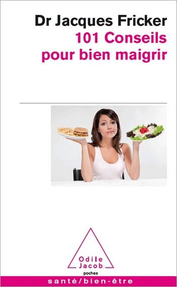 101 conseils pour bien maigrir
