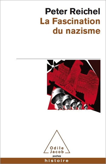 Fascination Exercised by Nazism (The)