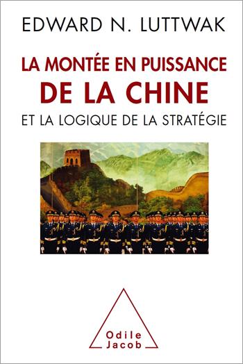 Montée en puissance de la Chineet la logique de la stratégie (La)