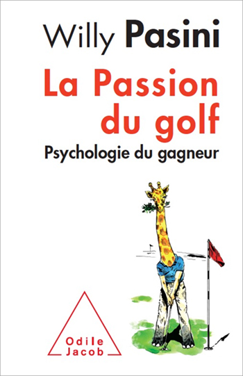 Passion du golf (La) - Psychologie du gagneur