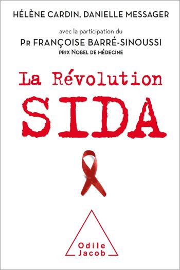 Révolution sida (La)
