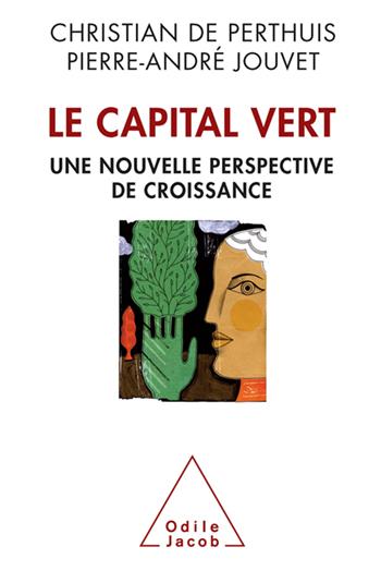 Capital vert (Le) - De nouvelles sources de la croissance