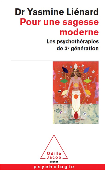 In Support of a New Wisdom - Third Generation Psychotherapies