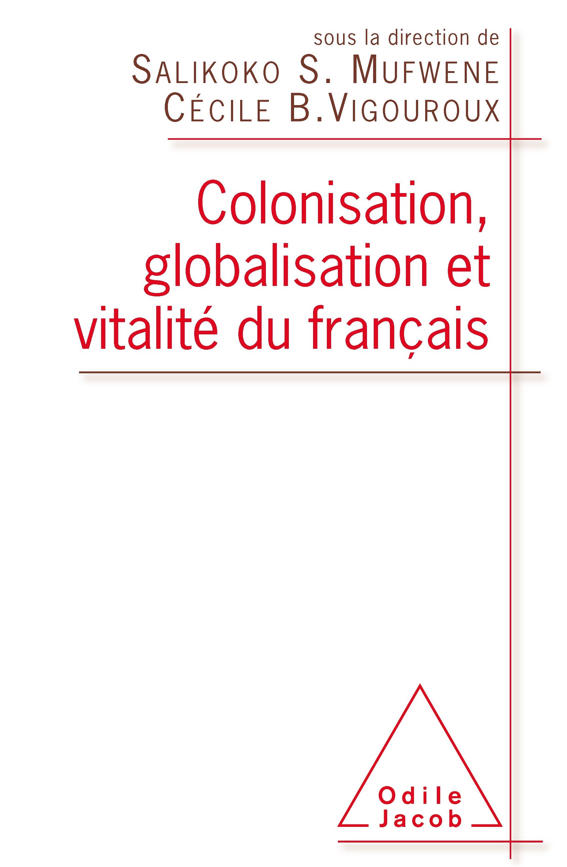 Colonisation, globalisation et vitalité du français