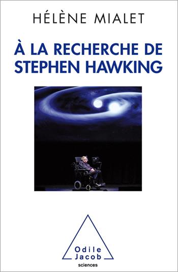 À la recherche de Stephen Hawking