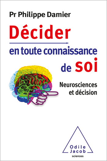 Decision Making Based on Self-Knowledge - Neuroscience and Decision