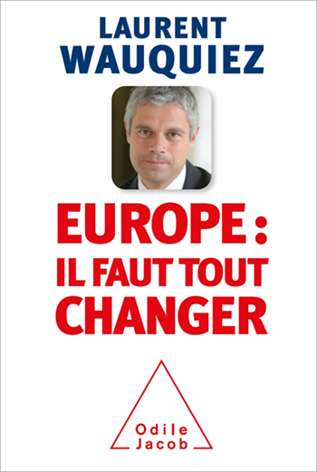 Europe : il faut tout changer