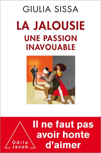 Jalousie (La) - Une passion inavouable