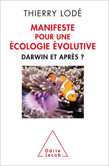 Manifeste pour une écologie évolutive - Darwin et après?