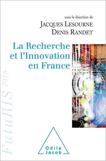Recherche et l'Innovation en France (La) - Futuris 2016