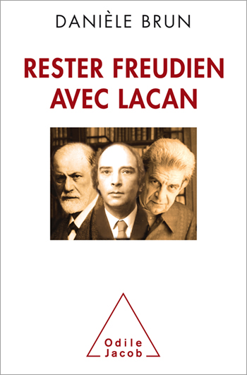 Stay Freudian with Lacan