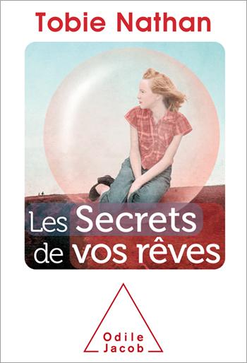 Secrets de vos rêves (Les)