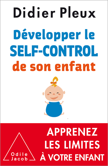 Développer le self-control de son enfant