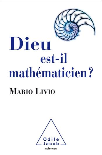 Dieu est-il mathématicien ?