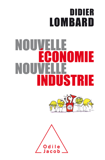 New Economy, New Industry - Industry: from low cost to high tech