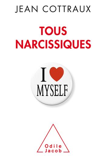 Tous narcissiques