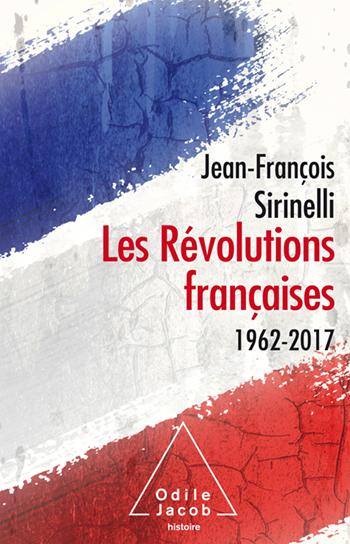 Révolutions françaises (Les) - 1962-2017