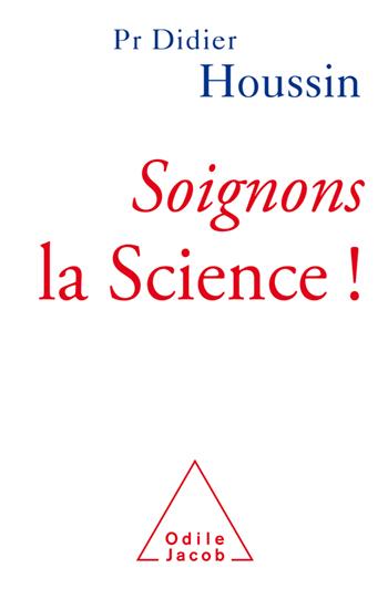 Soignons la Science !