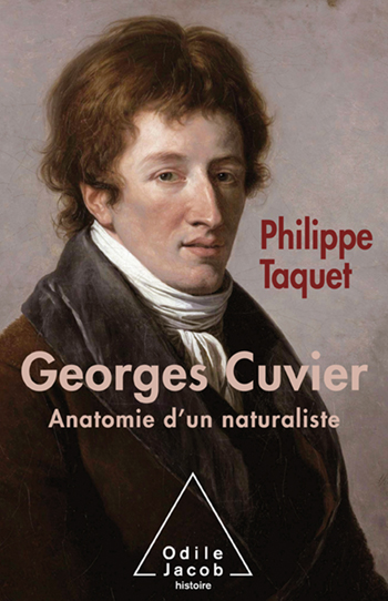 Georges Cuvier - Anatomy of a Naturalist