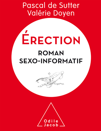 Erection - A Sexo-Informative Novel