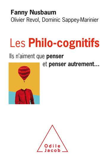 Philocognitives (The) - They Only Like to Think, and to Think Differently