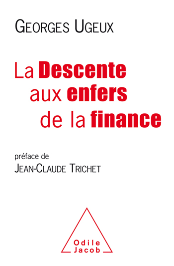 Descente aux enfers de la finance (La)