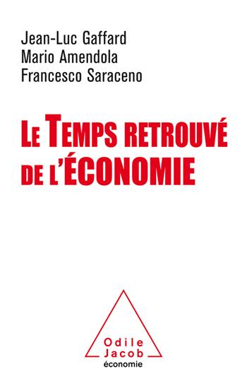 Temps retrouvé de l'économie (Le)