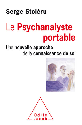Portable Psychoanalyst (The) - A New Approach for Self-Knowledge