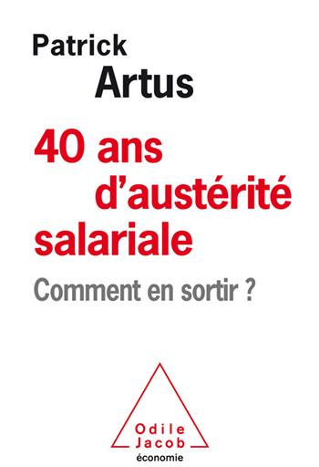 40 ans d'austérité salariale - Comment en sortir ?