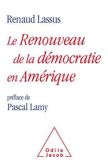 Renouveau de la démocratie en Amérique (Le)