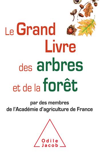 Grand Livre des arbres et de la forêt (Le)