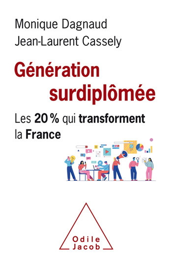 Overeducated Generation (The) - The 20% Who Are Transforming France