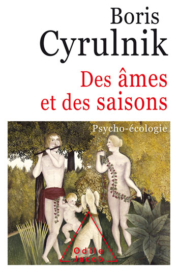 In the Time of Souls and Seasons - Psychology and Ecology